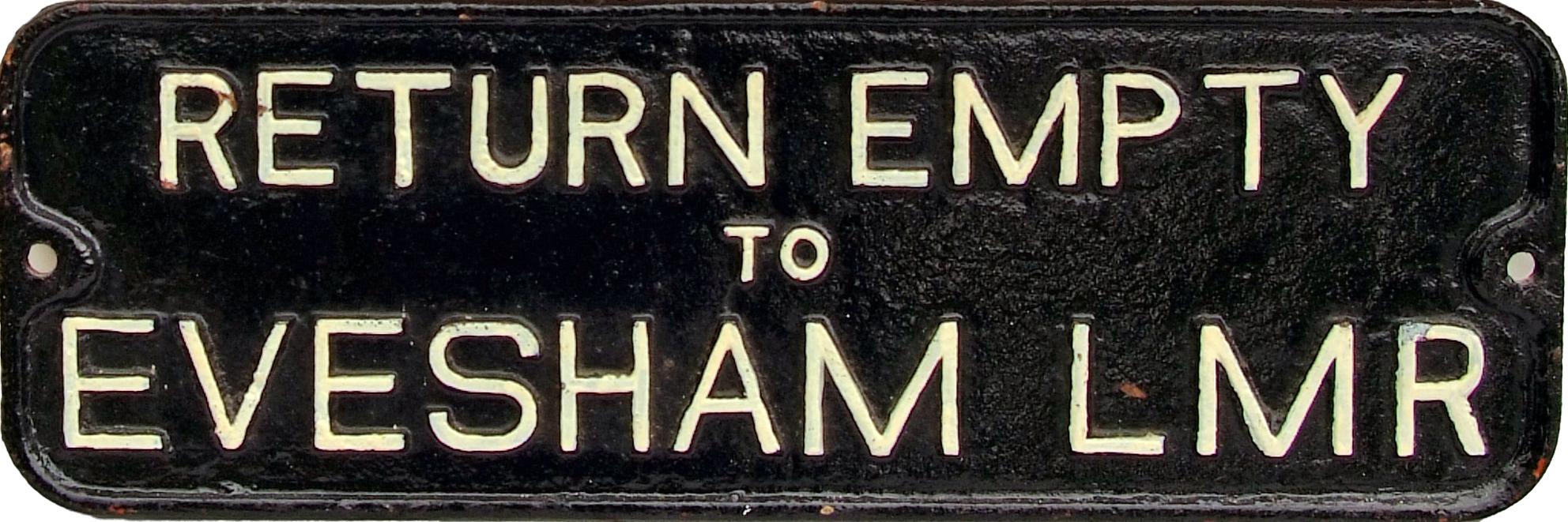 Wagon Plate, C/I 'Return Empty To Evesham LMR'.