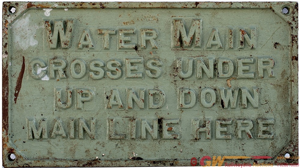 LNWR Cast Iron Sign WATER MAIN CROSSES UNDER UP