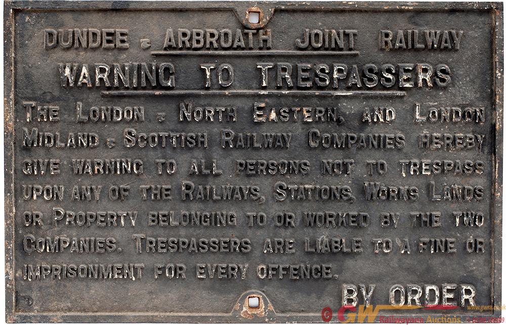 Dundee & Arbroath Joint Railway TRESPASS Sign.