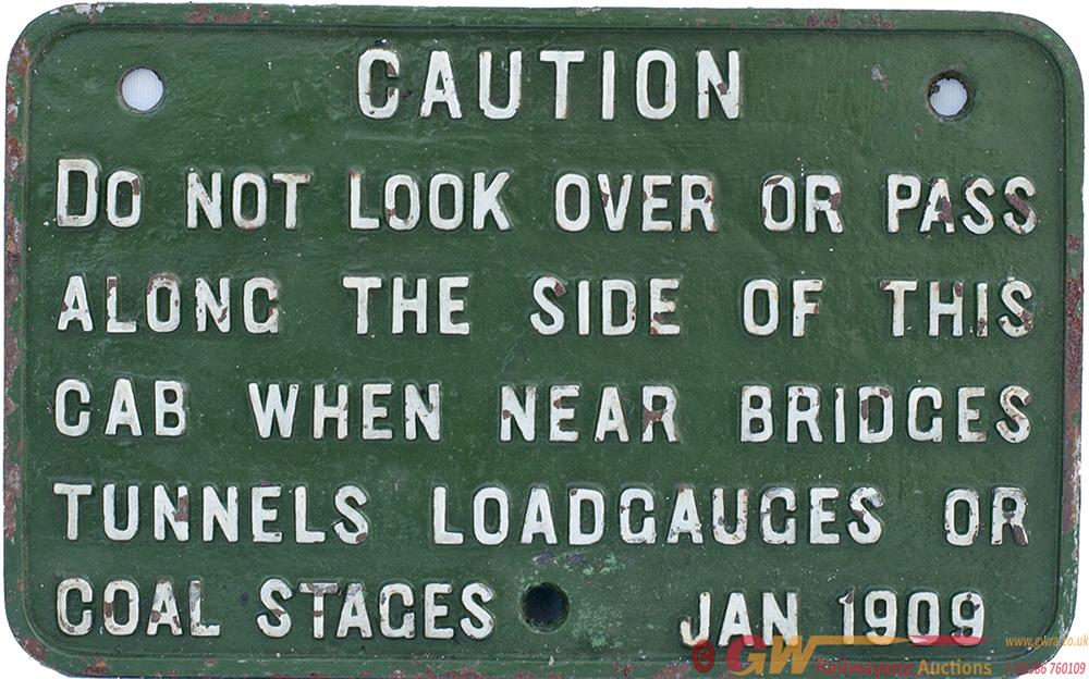 GWR Cast Iron Locomotive Cab Notice Re CAUTION DO
