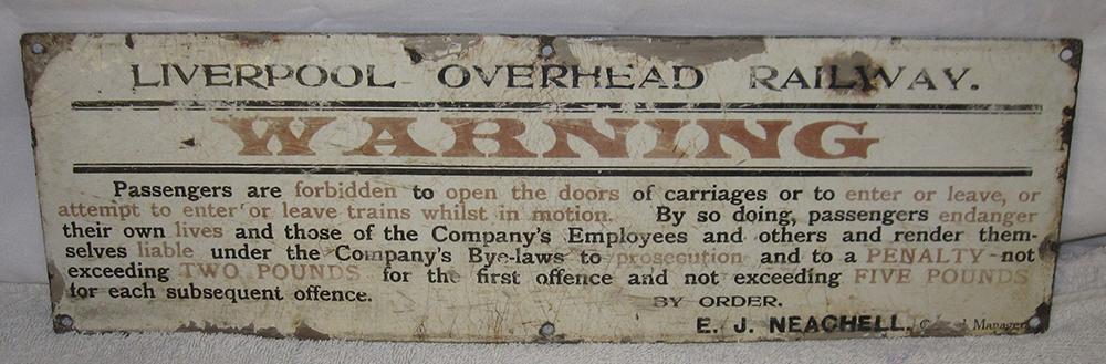 Liverpool Overhead Railway Enamel Sign. Warning