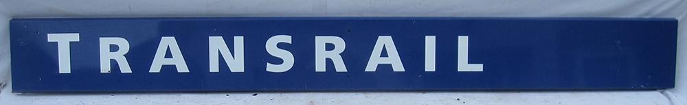 Screen Printed Aluminium TRANSRAIL Sign In
