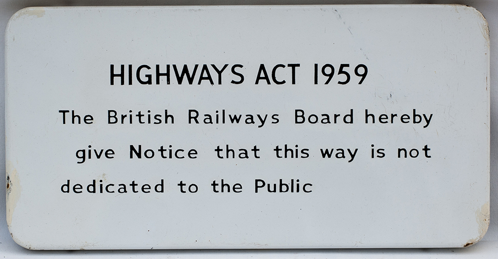BR Fully Flanged Enamel. Highways Act 1959 The