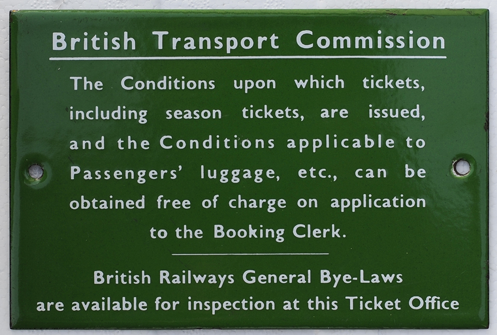 BR(S) Light Green Enamel Sign CONDITIONS OF