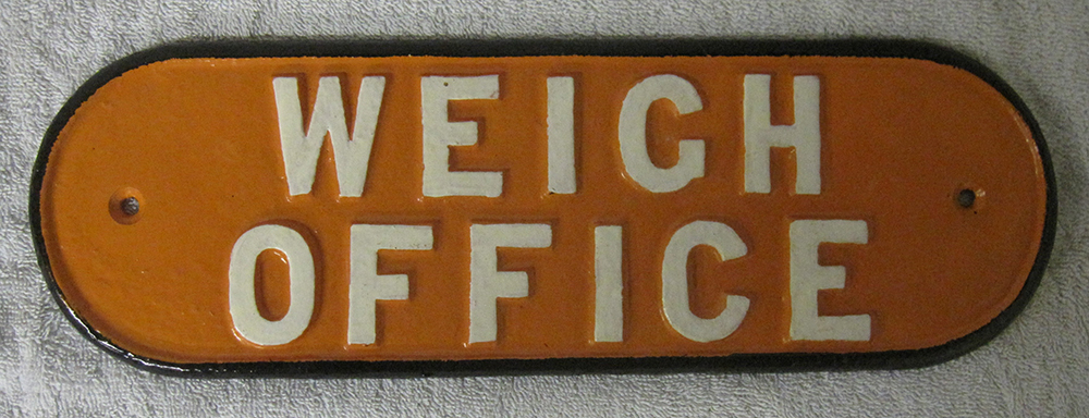 LNER Style Cast Iron Door Plate WEIGH OFFICE.