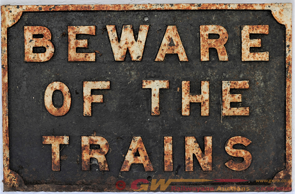 Railway Cast Iron Sign. BEWARE OF THE TRAINS. In