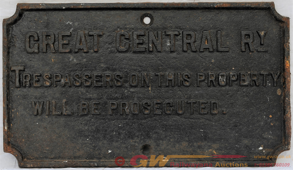 GCR Cast Iron Trespass Notice. TRESPASSERS ON THIS