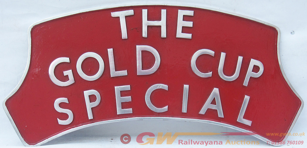 Locomotive Headboard. THE GOLD CUP SPECIAL.