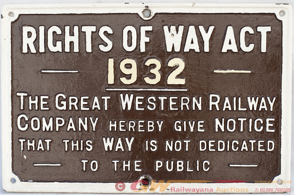 GWR Cast Iron Sign. RIGHTS OF WAY ACT 1932. In