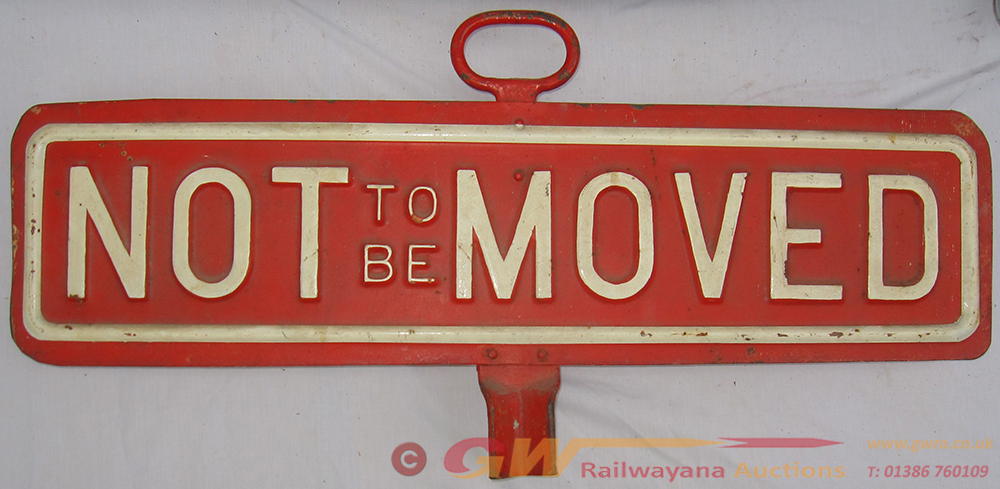 GWR NOT TO BE MOVED Engine Sign Complete With Rear