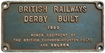 Worksplate BRITISH RAILWAYS DERBY BUILT 1960 POWER - select image 1