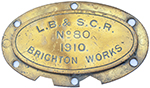 <P>Worksplate L.B.& S.C.R. BRIGHTON WORKS no80 - select image 1