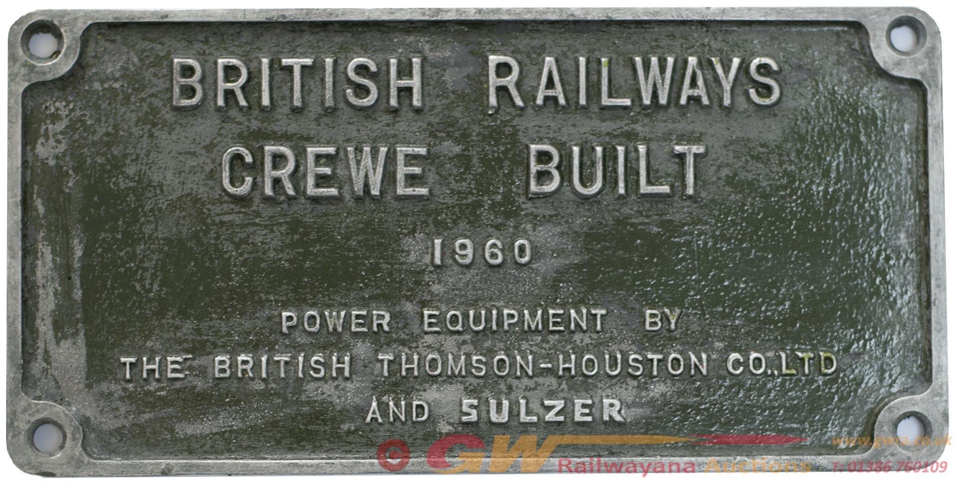 Worksplate BRITISH RAILWAYS CREWE BUILT 1960 POWER
