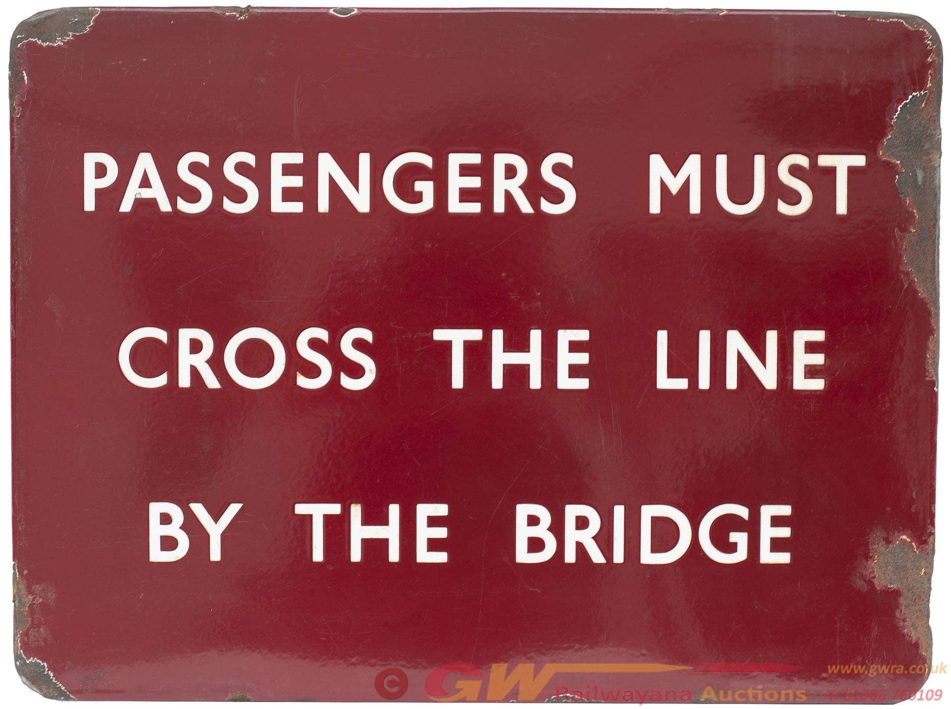 BR(M) FF Enamel Railway Sign PASSENGERS MUST CROSS