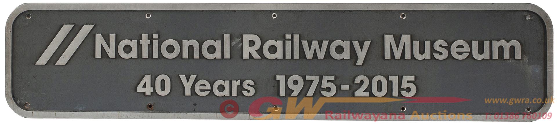 <P>Nameplate NATIONAL RAILWAY MUSEUM 40 YEARS 1975