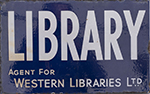 Advertising Enamel Sign LIBRARY AGENT FOR WESTERN - select image 1