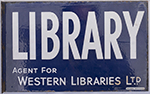Advertising Enamel Sign LIBRARY AGENT FOR WESTERN - select image 2