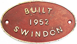Worksplate BUILT 1952 SWINDON Ex British Railways - select image 1