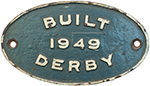 Worksplate BUILT 1949 DERBY Ex British Railways - select image 1