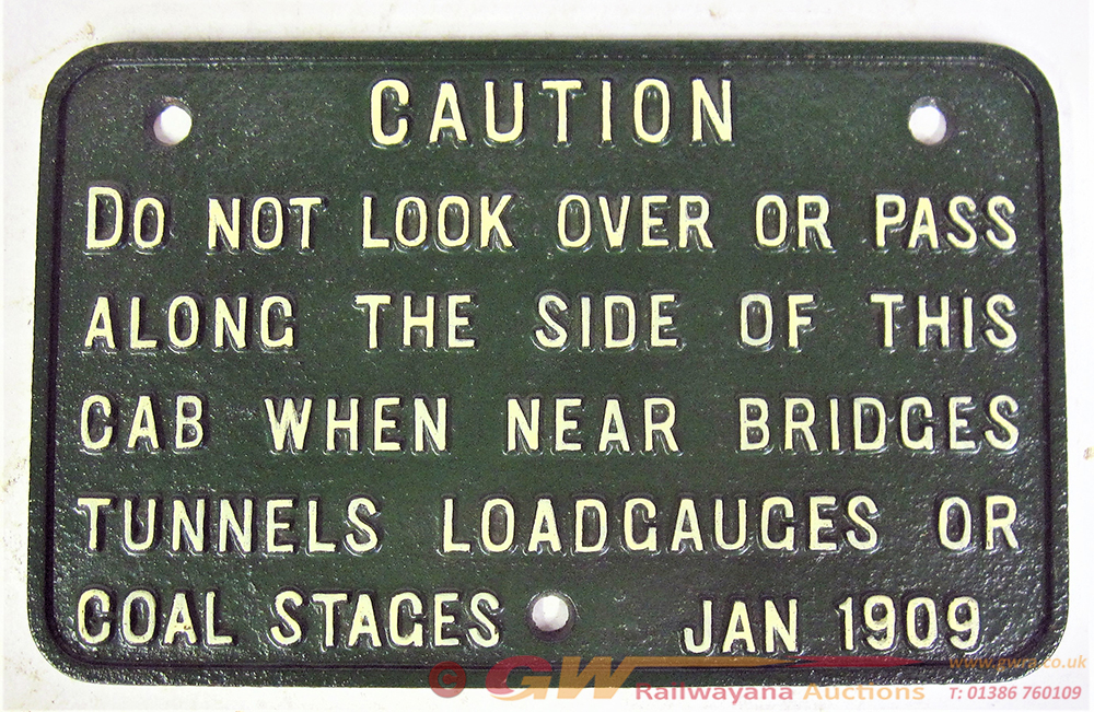 GWR Cast Iron Cab Notice. CAUTION. DO NOT LOOK