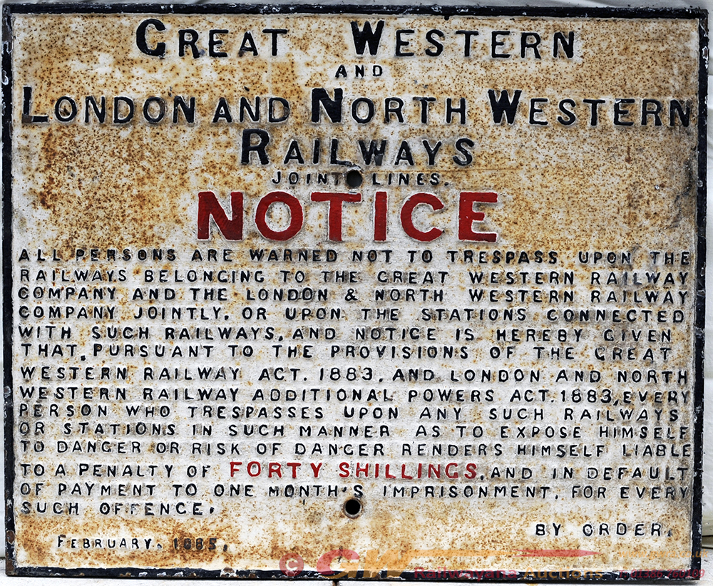 GWR & LNWR Joint Railway Cast Iron Gate Notice.