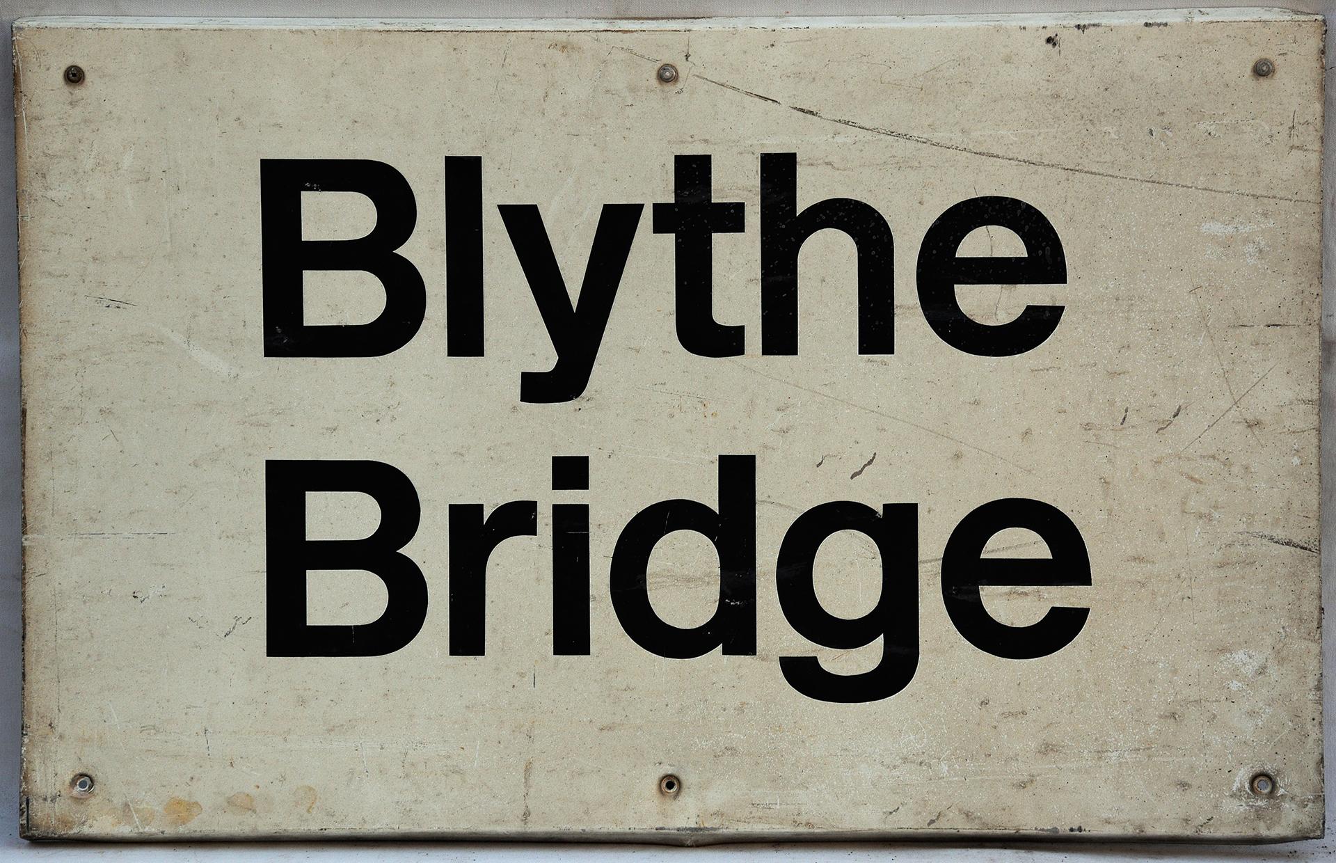 Modern Station Sign. BLYTHE BRIDGE. Measures 34in