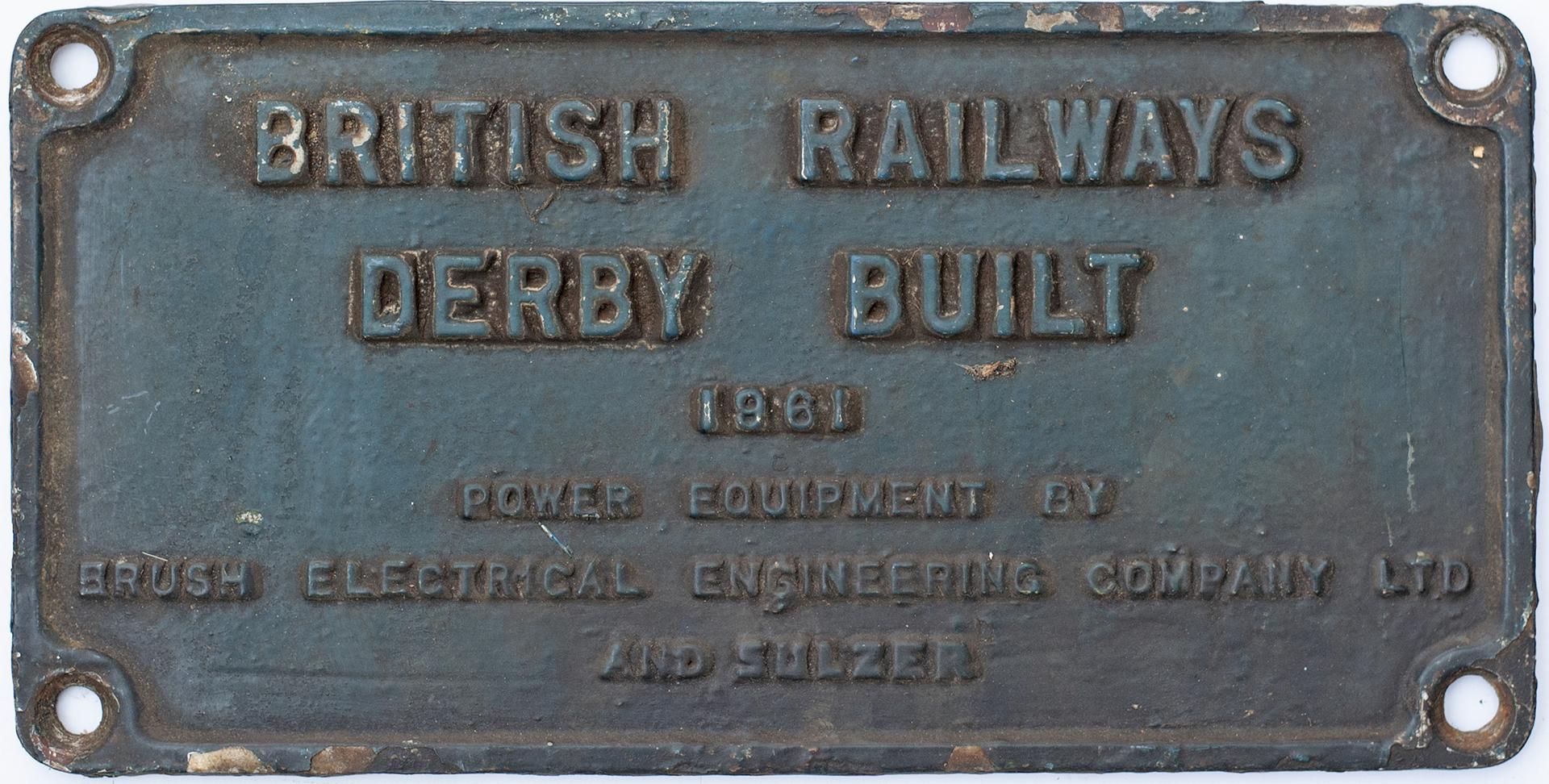 Worksplate BRITISH RAILWAYS DERBY BUILT 1961 POWER