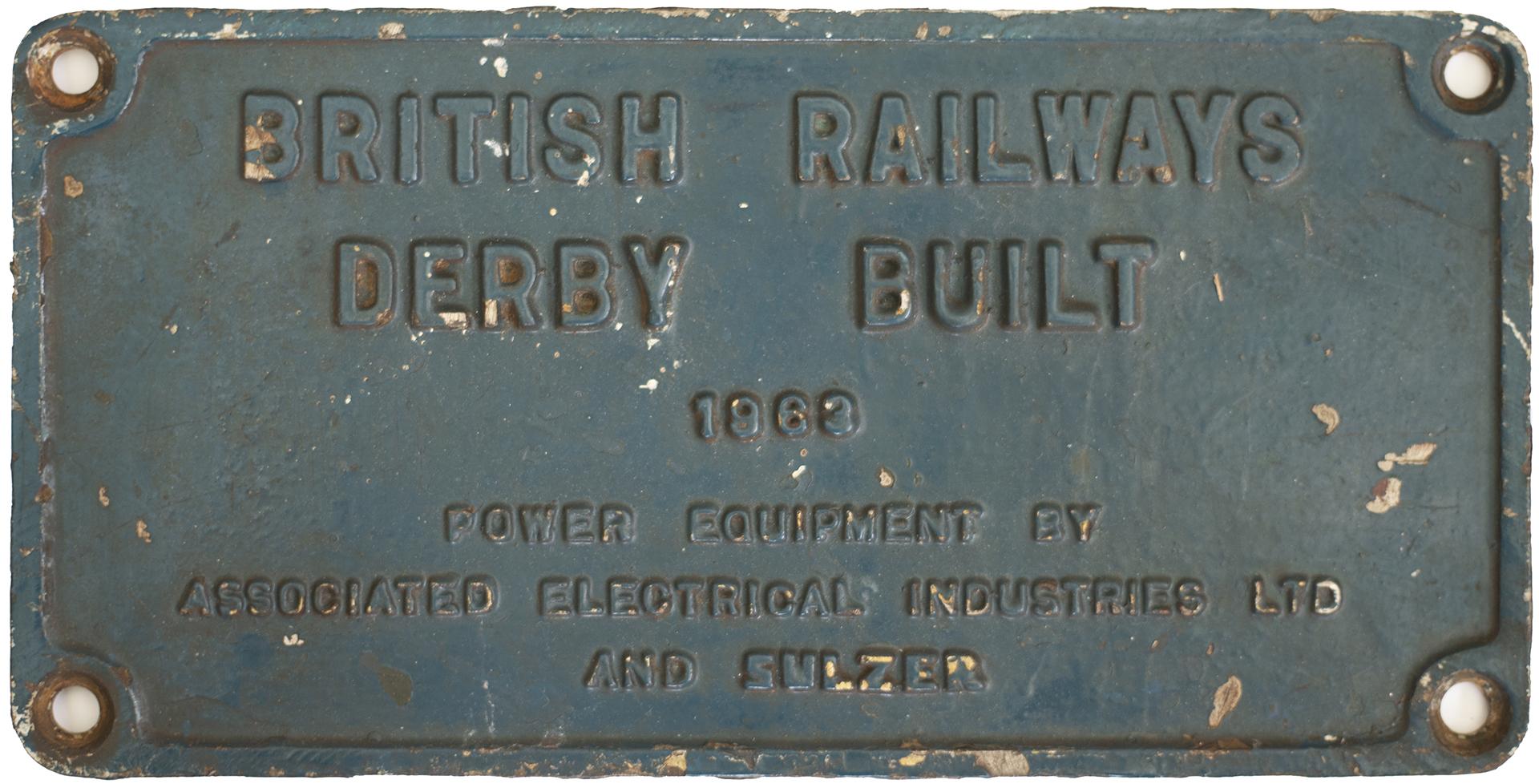 Worksplate BRITISH RAILWAYS DERBY BUILT 1963 POWER